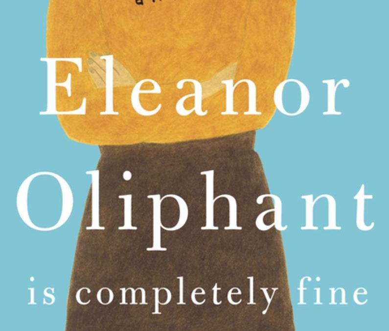 Book Club Questions for Eleanor Oliphant is Completely Fine by Gail Honeyman